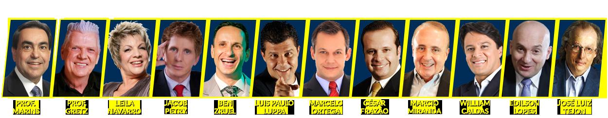 [Geraldo Rufino, Marcelo Ortega, César Frazão, William Caldas, Edílson Lopes, José Luiz Tejon e Pablo Paucar]
