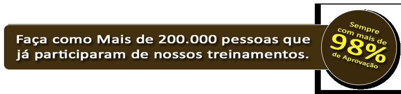 [Faça como mais de 200.000 pessoas que já participaram de nossos treinamentos. Sempre com mais de 98% de Aprovação]